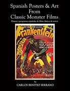 Spanish Posters And Art From Classic Monster Films By Serrano, Benitez New,,
