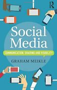 Social Media Communication, Sharing And Visibility By Meikle, Graham New,,