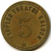 Peoples Theatre Saloon 5 Rawhide Nevada Old Trade Token Only 1-3 Known Of Rare