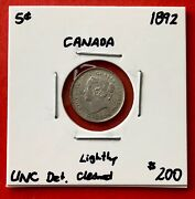 1892 Canada 5 Cents Silver Coin - 200 Unc Det. Lightly Cleaned
