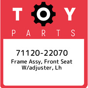 71120-22070 Toyota Frame Assy Front Seat W/adjuster Lh 7112022070 New Genuine