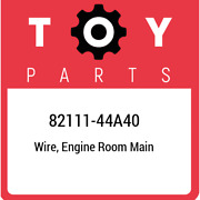82111-44a40 Toyota Wire, Engine Room Main 8211144a40, New Genuine Oem Part