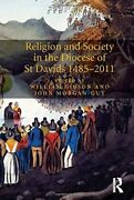 Religion And Society In The Diocese Of St Davids 14852011 Gibson Morgan-guy-
