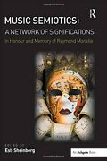 Music Semiotics A Network Of Significations I, Sheinberg-,