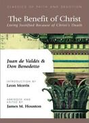 The Benefit Of Christ Living Justified Because De-valdes Benedetto Houst-