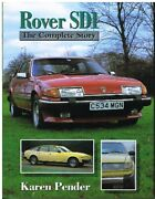 Rover Sd1 2000 2300 2400sd 2600 3500 76-86 Development And Production History Book