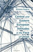 Central And Eastern European Attitudes In The Face Of Union By Guerra New-