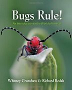 Bugs Rule An Introduction To The World Of Insects By Cranshaw Redak New+=