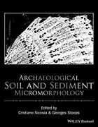 Archaeological Soil And Sediment Micromorphology By Nicosia, Stoops New+=