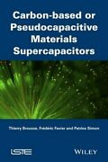 Supercapacitors Based On Carbon Or Pseudocapaci, Simon, Brousse, Favier+=
