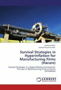 Survival Strategies In Hyperinflation For Manufacturing Firms Harare