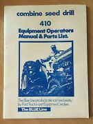 Ford Combine Seed Drill 410 Equipment Operator Manual And Parts List The Blue Line
