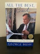 All The Best George Bush - Signed 1st Ed W/ Seal Presidential Library And Museum