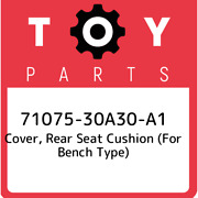 71075-30a30-a1 Toyota Cover Rear Seat Cushion For Bench Type 7107530a30a1 Ne