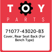 71077-43020-b3 Toyota Cover, Rear Seat Back For Bench Type 7107743020b3, New G