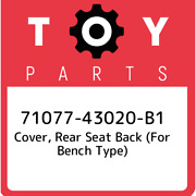 71077-43020-b1 Toyota Cover, Rear Seat Back For Bench Type 7107743020b1, New G