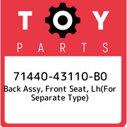 71440-43110-b0 Toyota Back Assy, Front Seat, Lhfor Separate Type 7144043110b0,