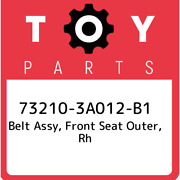 73210-3a012-b1 Toyota Belt Assy Front Seat Outer Rh 732103a012b1 New Genuine