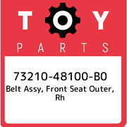 73210-48100-b0 Toyota Belt Assy Front Seat Outer Rh 7321048100b0 New Genuine