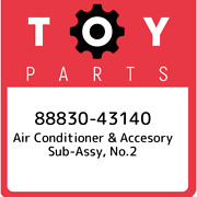 88830-43140 Toyota Air Conditioner And Accesory Sub-assy No.2 8883043140 New Gen