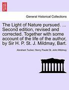 The Light Of Nature Pursued. ... Second Edition, Tucker, Abraham,,