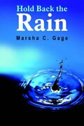 Hold Back The Rain By Gage, C. New 9781420823288 Fast Free Shipping,,