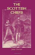 The Scottish Chiefs By Porter, Jane New 9781585499892 Fast Free Shipping,,