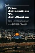 From Antisemitismto Anti-zionism The Past And Pr, Pollack, G.,,