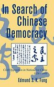 In Search Of Chinese Democracy Civil Oppositio, Fung Hardcover-,
