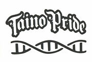 Taino Pride Dna Vinyl Decal Buy 2 Get 1 Free Automatically