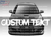 Custom Text Personalized Brush Windshield Banner Decal Sticker Car Truck Suv