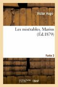Les Miserables. Partie 3 Marius, Hugo-v New 9782012188457 Fast Free Shipping,,