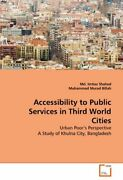 Accessibility To Public Services In Third World Cities By Shahed Imtiaz New