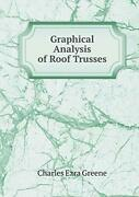 Graphical Analysis Of Roof Trusses Greene Ezra 9785519254335 Free Shipping