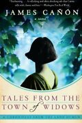 Tales From The Town Of Widows Canon James 9780061140396 Fast Free Shipping-