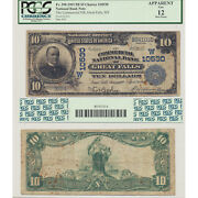 1902 Pb 10 Fr598 The Commercial Nb Great Falls Mt Pcgs Currency F12 Apparent