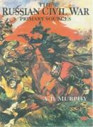 The Russian Civil War Primary Sources, Murphy 9780333770139 Free Shipping-,