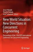 New World Situation New Directions In Concurrent Engineering Proceedings Of-