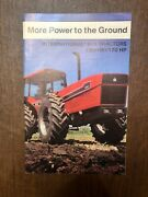 """""""more Power To The Ground"""" International Harvester 1980's Brochure"""