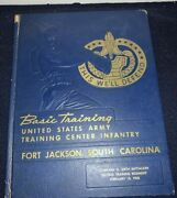 1960 Army Infantry Basic Training Yearbook From Fort Jackson, South Carolina