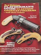Flayderman's Guide To Antique American Firearms...and Their Values