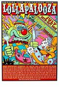 Lollapalooza - 2016 Frank Kozik Poster Signed By Perry Farrell And Kozik