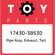 17430-38530 Toyota Pipe Assy, Exhaust, Tail 1743038530, New Genuine Oem Part