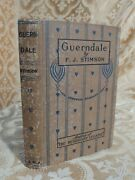 1899 Guerndale Old Story By Fj Stimson Decorated Binding Antique Book