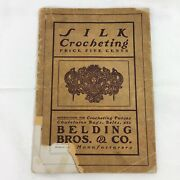 1900andrsquos Belding Brothers Silk Crocheting Knitting Booklet Purses Belts Vintage