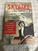 Skygirl By Mary F. Murray Signed First Edition 1951 Airline Stewardess Book Hc