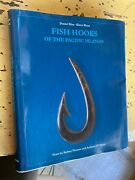 Fish Hooks Of The Pacific Islands A Pictorial Guide, Like New