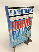 R.a. Bob Hoover Forever Flying Autographed And Personalized Signed Book Hcdj