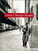 Great Chicago Stories Portraits And Stories Landers Sam Good Book