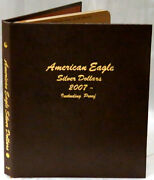 Dansco Album 8182 American Silver Eagles With Proofs 2007-date Book 2007-2013w